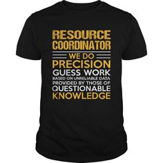 RESOURCE COORDINATOR T-Shirts, Hoodies. CHECK PRICE ==► Funny Tee Shirts