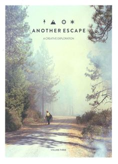 Another Escape Magazine http://anotherescape.bigcartel.com