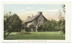 Log Cabin, Palmer Park, Detroit, Mich.  c. 1903 ( Detroit Pub. Co. postcards / NY Public Library)