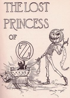 Title Page ~ The Lost Princess of Oz  The Lost Princess of Oz by L. Frank Baum, Illustrated by John. R Neill, Copyright The Reilly & Britton Co., Chicago, 1917