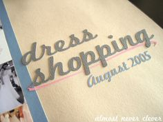 shopping with the girls for wedding dresses scrapbooking layouts | ... wedding scrapbook (so far), please visit my wedding scrapbook page