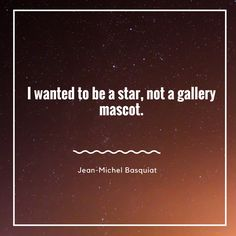 Inspirational Quote by Jean-Michel Basquiat #art #quote
