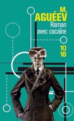 Aguéev - Roman avec cocaïne