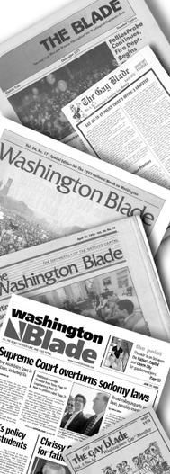 Washington Blade is a lesbian, gay, bisexual & transgender (LGBT) newspaper in the Washington, D.C. metropolitan area. Wikipedia
