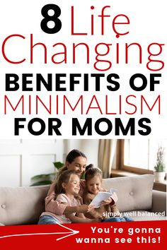 8 Awesome benefits of minimalism for moms. If you are looking for a way to reduce the stress, overwhelm and clutter that comes with raising a family, then you need to read this. Learn why moms are making the switch to minimalism and loving it! #minimalism #minimalistlifestyle #motherhood Minimalist Lifestyle, Minimalist Living, Happy Mom, Happy Kids, Parenting Toddlers, Parenting Advice, Terrible Twos, Feeling Stressed, Return To Work