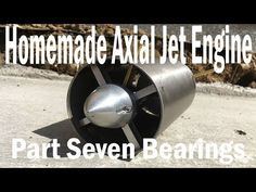 Homemade Axial Jet Engine - Pressing Bearings and Burners Fail! Jet Engine Parts, Rocket Engine, Gas Turbine, Rockets, Wordpress, Aircraft, Engineering, Bear, Homemade