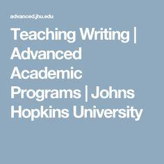 Teaching Writing |  Advanced Academic Programs | Johns Hopkins University