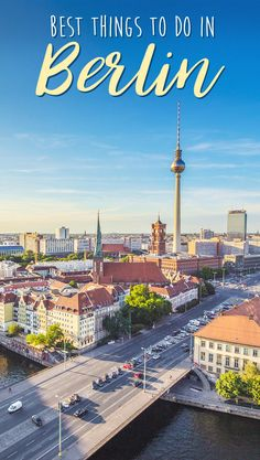 Best Things To Do In Berlin Germany | Must-See Places And Best Sightseeing In Berlin | via @Just1WayTicket