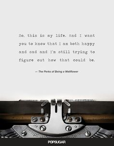 The Best Quotes From The Perks of Being a Wallflower | POPSUGAR Entertainment Photo 7: