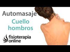 Automasaje cervical, de cuello, hombros y de trapecios - YouTube