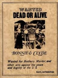 Bonnie and clyde wanted poster.