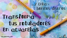 DIY: ACUARELAS caseras con ROTULADORES + ideas de PAPEL DECORATIVO (Manu...