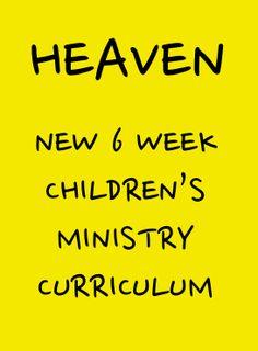 Heaven 6-Week Children's Ministry Curriculum New for 2013 #kidmin