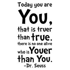 NYKKOLA Dr Seuss Today You Are You Wall Art Vinyl Decals Stickers Quotes and Sayings Home Art Decor Decal Love Kids Bedroom ** To view further for this item, visit the image link. (This is an affiliate link) Words Quotes, Wise Words, Me Quotes, Sayings, Mantra, Happy Quotes, Positive Quotes, Happiness Quotes, Vinyl Wall Art