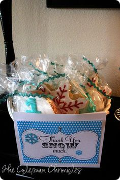 Thank you snow much cookies add to snowman kit or snowman cupcakes