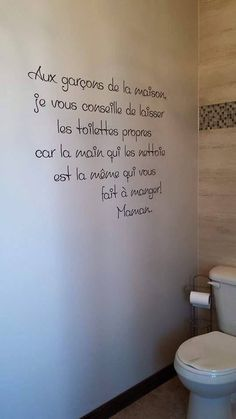 Translation: The boys of the house, I advise you to leave clean toilets, because the hand that cleans is the same that causes you to eat. Mom