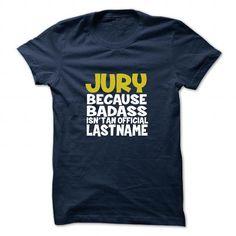 JURY T Shirts, Hoodies. Check price ==► https://www.sunfrog.com/Camping/JURY-133805310-Guys.html?41382