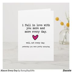 Almost Every Day Holiday Card funny love funny valentines day funny spouse funny anniversary in love more every day funny fall in love unique love card humor love marriage humor you annoy me Funny Holiday Cards, Funny Love Cards, Cute Cards, Love Cards For Him, Valentines Day Funny, Valentine Day Cards, Valentine Gifts, Valentines Quotes For Him, Valentine Nails