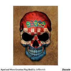 Shop Aged and Worn Croatian Flag Skull Poster created by JeffBartels. Croatian Tattoo, Skull Pictures, Flag Art, Human Soul, Custom Posters, Tattoo Images, Custom Framing, Artwork, Prints