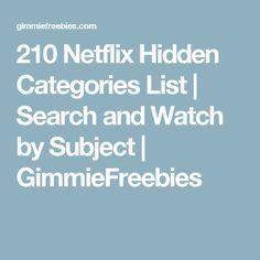 210 Netflix Hidden Categories List | Search and Watch by Subject | GimmieFreebies