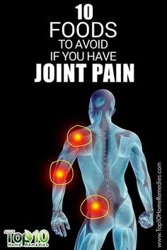 10 Foods to Avoid If You Have #Joint #Pain