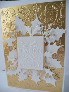 Anna Griffin, mostly. Interchangeable embossing folder (or is it called mix and match?), and Anna Griffin Holly dies, cut up for extra spikey detail. Plus some Tattered Lace Foliage dies to give a bit of extra interest and fill in gaps. Full-on gold is not usually my thing, but 'tis the season to be blingy....
