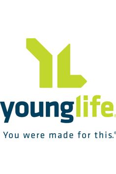 Young Life- You were made for this