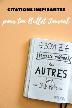 Des citations inspirantes à noter dans ton Bullet Journal à découvrir sur Avril sur un fil !