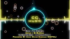Creative Commons Music | The Mug Life By BitBurner ( Genre :  Dubstep ) ...