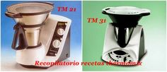 Recopilatorio de recetas : Equivalencias de TM31 y TM21 Thermomix