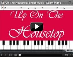 Christmas songs - Up On The Housetop, Deck the Halls Play Christmas Songs, Christmas Sheet Music, Easy Piano Songs, Kids Songs, Free Piano Lessons, Piano Tutorial, Free Sheet Music, Home Schooling, Lessons Learned