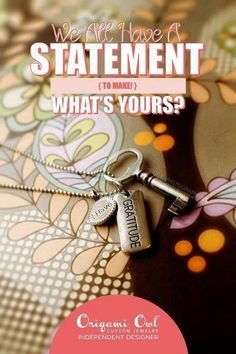 We all have a statement...what is your?? #origamiowl Like what you see? Shop, Host or Join my team and get it all!! Mentor #17958 cathygough.origamiowl.com