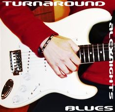 TURNAROUND BLUES https://soundcloud.com/alexnights/turnaround-blues-by-alexnights