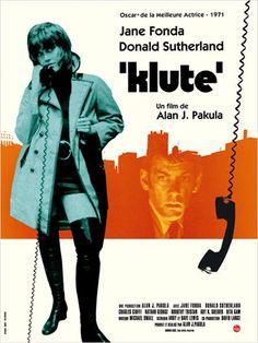 """Klute"" d'Alan Pakula avec Jane Fonda, Donald Sutherland et Roy Scheider. 1970s Movies, Vintage Movies, New Movies, Good Movies, Donald Sutherland, Best Movie Posters, Cinema Posters, Cool Posters, Good Girl"