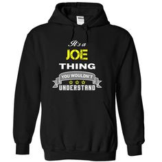 Its a JOE thing. - #hoodies for women #long sleeve tee shirts. OBTAIN LOWEST PRICE  => https://www.sunfrog.com/Names/Its-a-JOE-thing-Black-18150168-Hoodie.html?id=60505
