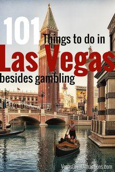 101 Things to do in Las Vegas besides gambling