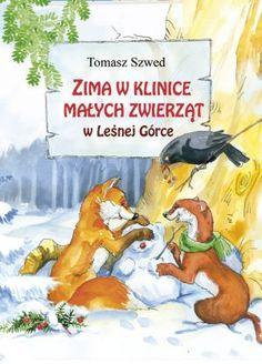 W klinice małych zwierząt… - recenzja książki 'Zima w Klinice Małych Zwierząt w Leśnej Górce ' | Biblioteczka Malucha