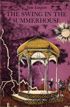 The Swing in the Summerhouse, written by Jane Langton, illustrated by Erik Blegvad