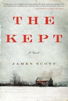 The Kept: A Novel by James Scott, http://www.amazon.com/dp/0062236733/ref=cm_sw_r_pi_dp_JwP1sb1ZP1WAT