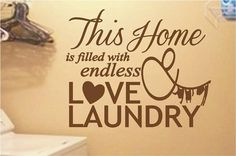 Endless Love & Laundry   Wall Decals