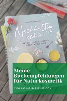 Naturkosmetikrezepte Buch Kraut, Book Recommendations, Textbook, Medicinal Plants, Studying