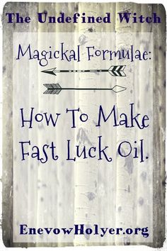 Fast Luck Oil Formula by Tuesday Thomas - The Undefined Witch How To Make Algiers Oil, Fast Luck Oil and Lucky Hand Root Oil. #witchcraft #witchy #fastluckoil #redfastluckoil #algiersoil #luckyhandrootoil #hoodoo #theundefinedwitch