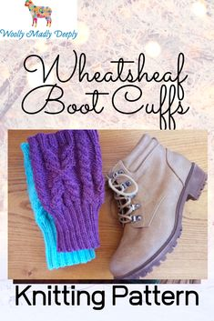 boot cuffs The Wheatsheaf Boot Cuffs or Toppers have been designed to match the Wheatsheaf Cowl, Wheatsheaf Hat and Wheatsheaf mittens. I love cables and wanted something that was both fun Kiss Boots, Knitting Patterns, Knitting Ideas, Circular Needles, Harvest Time, Best Stretches, Boot Cuffs, Needles Sizes, Mittens