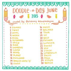 The June Doodle a Day list is here! Use this list as your daily drawing…