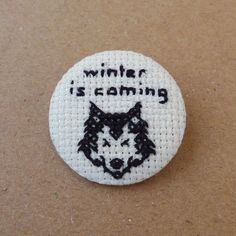 Game of Thrones - Winter is coming - Cross stitch 35mm pinback button - Embroidered geek brooch