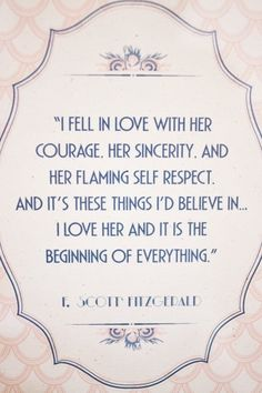 Gatsby quote. Where is this man to love me? :D