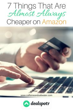 7 Things That Are Almost Always Cheaper on Amazon