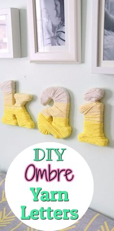 DIY ombre yarn letters - how to make wall letters wrapped in yarn