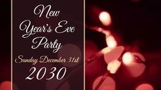 Red background lights and white text 'New Years Eve Party'