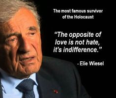 In fact the Holocaust happened, not only for Nazi madness & criminal ideology, but also for the indifference of those who knew everything & pretended not to see & not to know that a genocide was being implemented!